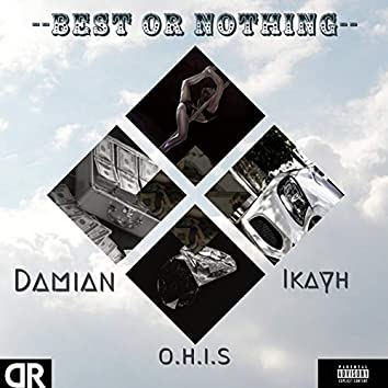 Best or Nothing