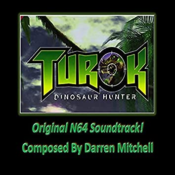Turok: Dinosaur Hunter (Original N64 Soundtrack)