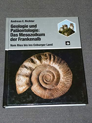 Das Mesozoikum der Frankenalb