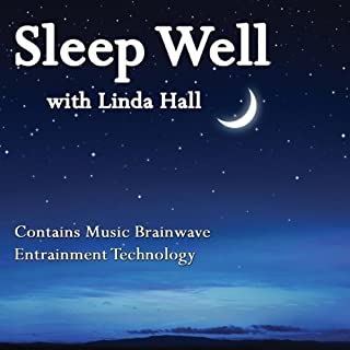 Sleep Well     Combining Music Brainwave Entrainment Technology              By:                                                                                                                                 Linda Hall                               Narrated by:                                                                                                                                 Linda Hall                      Length: 1 hr and 15 mins     16 ratings     Overall 3.7