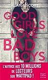 Good Girls Love Bad Boys: Découvrez le nouveau roman New Adult d'Alana Scott 'Love is Rare, Life is Short' !