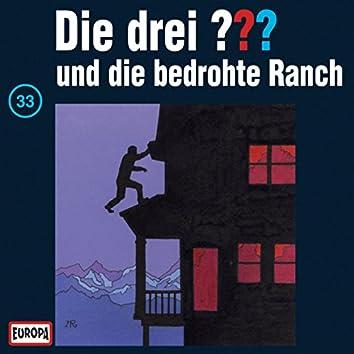 033/und die bedrohte Ranch