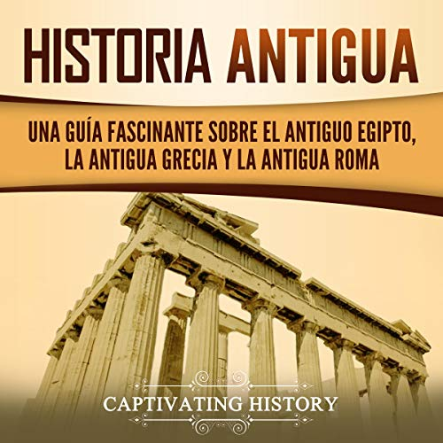 Historia Antigua [Ancient History] cover art