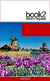 Book2 Italiano - Olandese Per Principianti: Un libro in 2 lingue