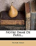 Notre Dame de Paris... - Nabu Press - 13/11/2011