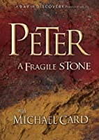 Peter A Fragile Stone