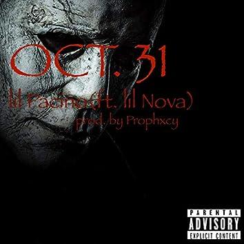 Oct. 31 (feat. lil Nova)