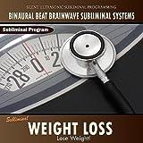 Weight Loss - Binaural Beat Brainwave Subliminal Systems