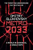 Metro 2033: The novels that inspired the bestselling games (English...