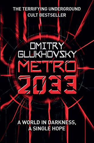 Metro 2033: The novels that inspired the bestselling games (English Edition)