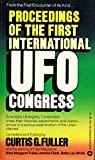 Proceedings of the First International UFO Congress