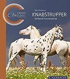 Knabstrupper: Gefleckte Fürstenpferde (Cadmos Classic Collection)
