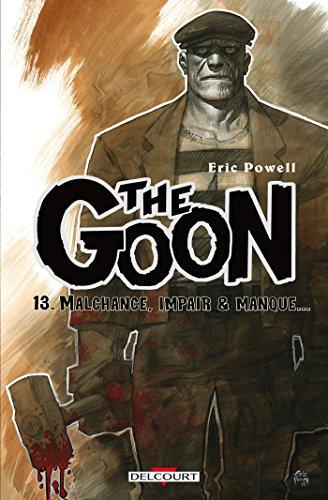 The Goon T13: Malchance, impair et manque