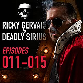 Ricky Gervais Is Deadly Sirius: Episodes 11-15 cover art