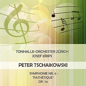 "Tonhalle-Orchester Zürich / Josef Krips Play: Peter Tschaikowski: Symphonie NR. 6 - ""Pathétique"", OP. 74 (Live)"