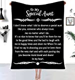 Nice Gifts Love Letter to Special Aunt More Loved and Dearer Warm Blanket Quote Soft Fluffy Flannel Throw Blanket Birthday Present Travel Sofa Bed Home Decor 50'x60'(to Special Aunt-Black, 50'x60')
