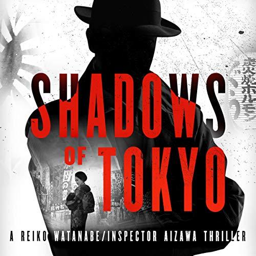 Shadows of Tokyo audiobook cover art