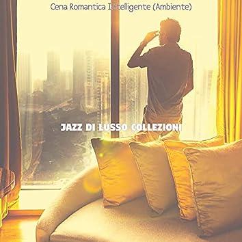 Cena Romantica Intelligente (Ambiente)