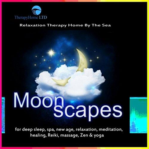 Moonscapes for Deep Sleep, Spa, New Age, Relaxation, Meditation, Healing, Reiki, Massage, Zen & Yoga