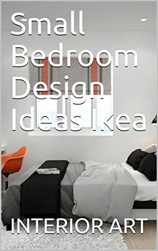 Amazon Com Small Bedroom Design Ideas Ikea Ebook Arch Markus Kindle Store