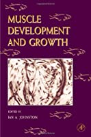 Fish Physiology: Muscle Development and Growth (Volume 18) (Fish Physiology, Volume 18)