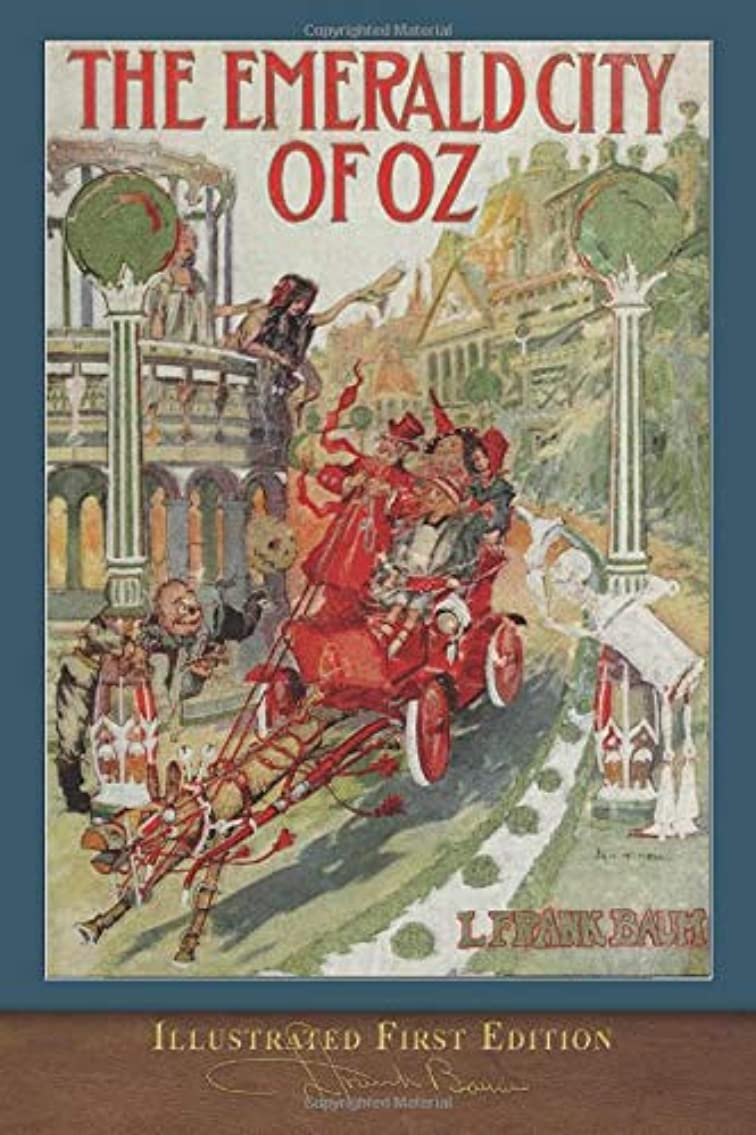 接触支援テストThe Emerald City of Oz (Illustrated First Edition): 100th Anniversary OZ Collection
