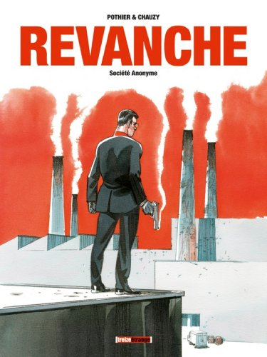 Revanche - Tome 01 : Société Anonyme