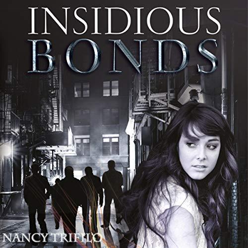 Insidious Bonds audiobook cover art
