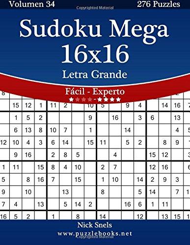 Sudoku Mega 16x16 Impresiones con Letra Grande - De Fácil a Experto...
