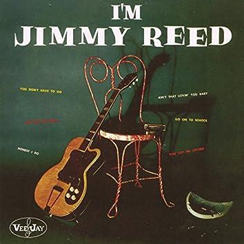 I'm Jimmy Reed