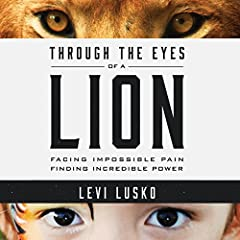 Through the Eyes of a Lion