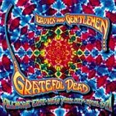 Ladies And Gentlemen...The Grateful Dead - Fillmore East New York April 1971 [4-CD-Box]