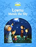 Classic Tales Level 1 Lownu Mends The Sky
