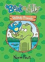 Beak & Ally #1: Unlikely Friends (Beak & Ally, 1)