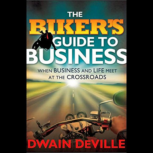 The Biker's Guide to Business audiobook cover art