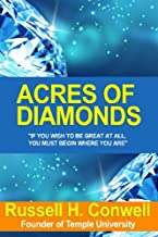 Acres of Diamonds: The Classic Work on Finding Your Fortune Where You Least Expect It