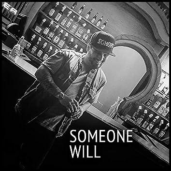Someone Will