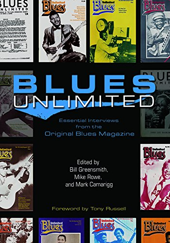 Blues Unlimited: Essential Interviews from the Original Blues Magazine (Music in American Life) (English Edition)