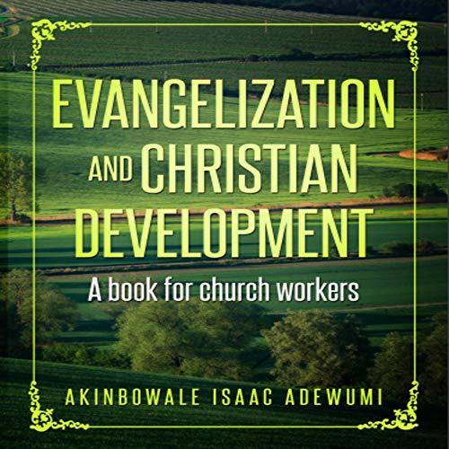 Couverture de Evangelization and Christian Development