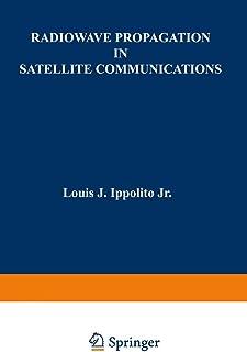 Radiowave Propagation in Satellite Communications