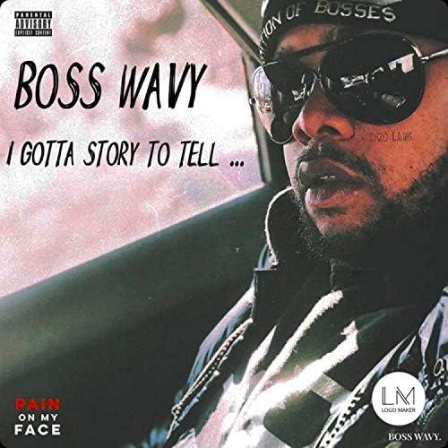 Boss Wavy