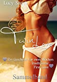 Twin Love: Sammelband: Ein Geschenk für zwei Wochen, Inselträume und First Love