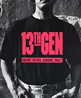 13th Gen: Abort, Retry, Ignore, Fail?