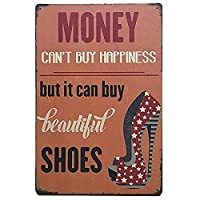 お金は美しい靴を購入することができますティンサインの装飾ヴィンテージの壁金属の飾り額レトロな鉄の絵カフェバー映画のギフト結婚式の誕生日の警告