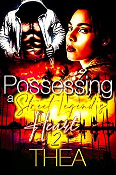 Possessing a Street Legend's Heart 2 by [Thea]