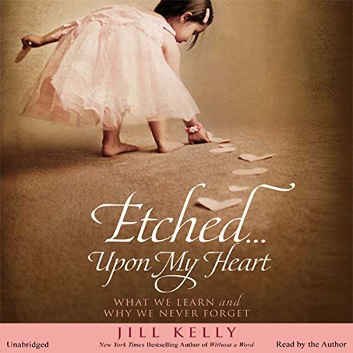Etched...Upon My Heart audiobook cover art