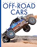 Off-Road Cars (Amazing Machines: Racing Cars)