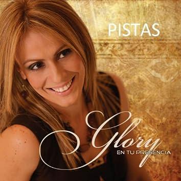 Glory en Tu Presencia - Pistas