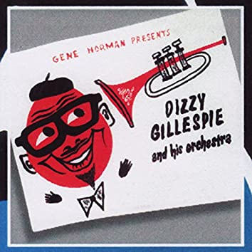 Dizzie Gillespie and his Orchestra