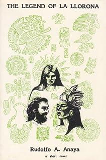 The Legend of La Llorona: A Short Novel